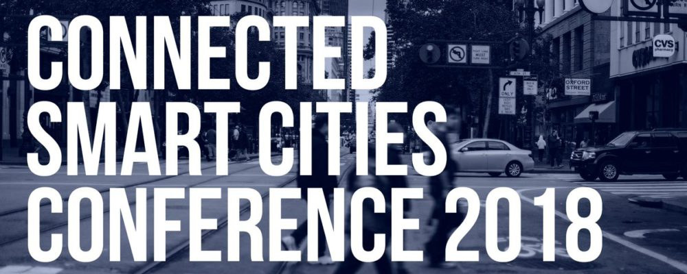 Connected Smart Cities Conference 2018