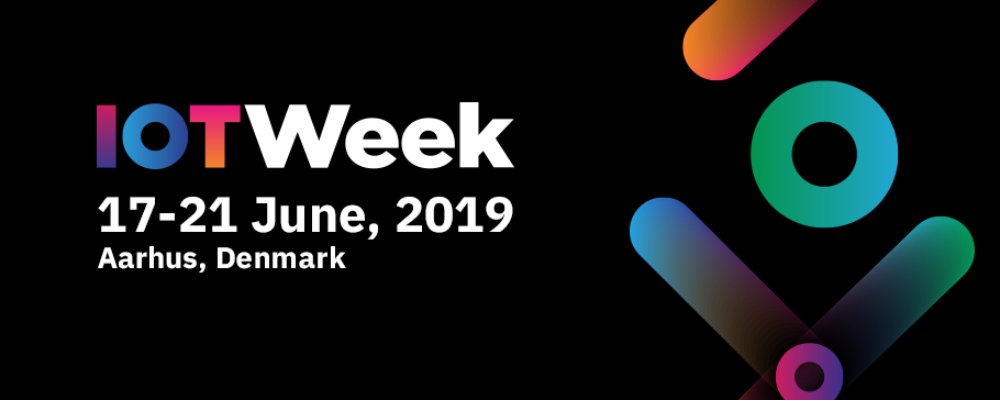Brace Yourselves: IoT Week 2019 is Coming