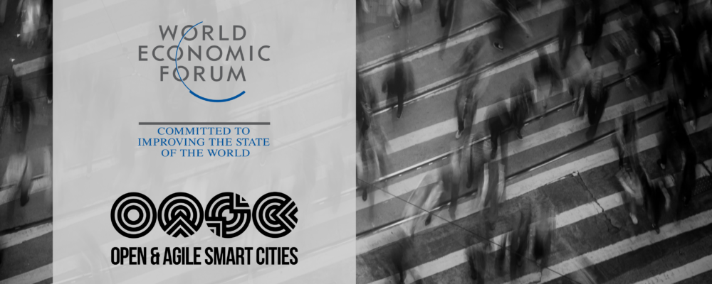 World Economic Forum and Open & Agile Smart Cities Announce Collaboration
